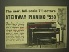 1938 Steinway Pianos Ad - The new, full-scale 7 1/3 octave Steinway Pianino $550