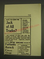 1900 Fairbanks Morse & Company Ad - Have you seen the Jack of all trades?