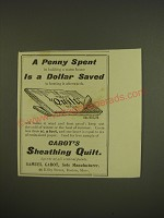 1900 Samuel Cabot's Sheathing Quilt Ad - A penny spent in building a warm house