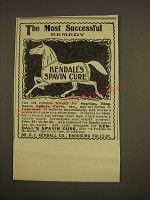 1900 Kendall's Spavin Cure Ad - The most successful remedy