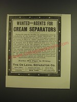 1899 De Laval Separator Co. Ad - Wanted - agents for cream separators