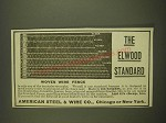 1899 American Steel & Wire Ad - The Elwood Standard