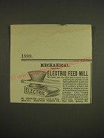1899 Electric Wheel Co. Ad - Mechanical Electric Feed Mill