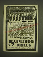 1899 Superior Drill Co. Disc Drill Ad - Never Clogs