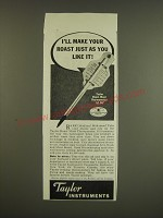 1939 Taylor Roast Meat Thermometer Ad - I'll make your roast just as you like it