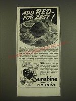 1939 Sunshine Whole Red Pimientos Ad - Add red - for zest