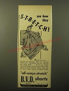1948 BVD Shorts Ad - See how they stretch