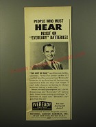 1949 Eveready Hearing Aid Batteries Ad - People who must hear insist on
