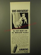 1949 Ammens Medicated Powder Ad - Toes irritated?