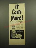 1950 Durkee's Famous Dressing Ad - It costs more