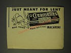 1950 Creamettes Macaroni Ad - Just meant for lent