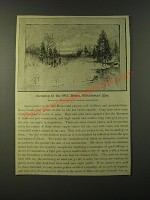 1887 Illustration with text - Coming to the Old Home, Christmas Eve