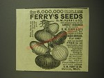 1887 Ferry's Seeds Ad - Over 6,000,000 people use Ferry's Seeds