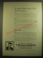 1962 Teacher's Scotch Ad - It wasn't easy to say No for 24 years