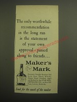1959 Maker's Mark Bourbon Ad - The only worthwhile recommendation