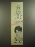 1958 Elizabeth Arden Veiled Radiance Cream Ad - Foundation cream or miracle?