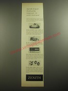 1958 Zenith Audio Components Ad - Specially designed Zenith quality components