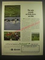 1966 Ireland Tourism Ad - The only crowds on Irish rivers are fish