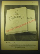1965 Three Candlesticks Paper Ad - If you insist on the best