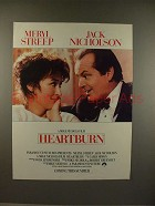 1986 Heartburn Movie Ad, w/ Meryl Streep & Jack Nicholson!
