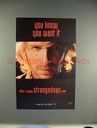 1995 Strange Days Movie Ad - You Want It