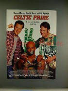 1996 Celtic Pride Movie Ad - Damon Waynes, Dan Aykroyd