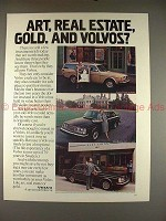 1980 Volvo Ad - Art, Real Estate, Gold, and Volvos!!