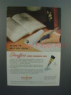 1954 Sheaffer's Snorkel Pen Ad - Help you Think!