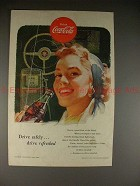 1953 Coke Coca-Cola Ad, Drive Safely Drive Refreshed!!