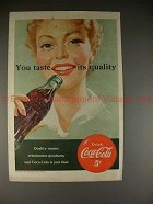1951 Coke Coca-Cola Ad - You Taste its Quality!!