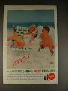 1961 Coke Coca-Cola Ad, Zing What A Refreshing Feeling!