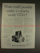 1961 Hasselblad Camera Ad - What Could Make Worth $550!