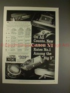 1958 Canon VI Rangefinder Camera Ad - Rates No. 1!!