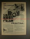 1957 Praktina FX Camera Ad - Get Two Cameras in One!!
