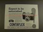 1957 Zeiss Ikon Contaflex Camera Ad - Be Astonished!!