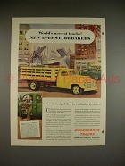 1949 Studebaker Truck Ad - World's Newest!