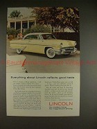 1955 Lincoln Car Ad - Everything Reflects Good Taste!!