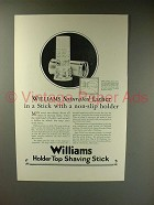 1926 Williams Holder Top Shaving Stick Ad - Saturated
