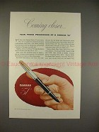1945 Parker 51 Pen Ad - Coming Closer, Proud Possession