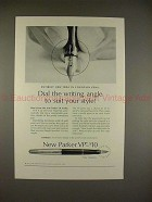 1963 Parker VP Pen Ad - Dial the Angle to Suit Style!